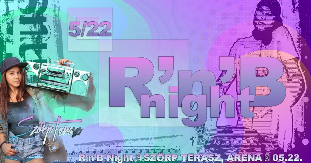 RNB-night-05-22-szorpterasz szorpterasz.hu
